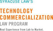 Syracuse Law's Technology Commercialization Law Program - Real Experience from Lab to Market.