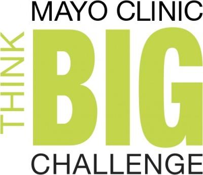 Mayo Clinic Think Big Challenge